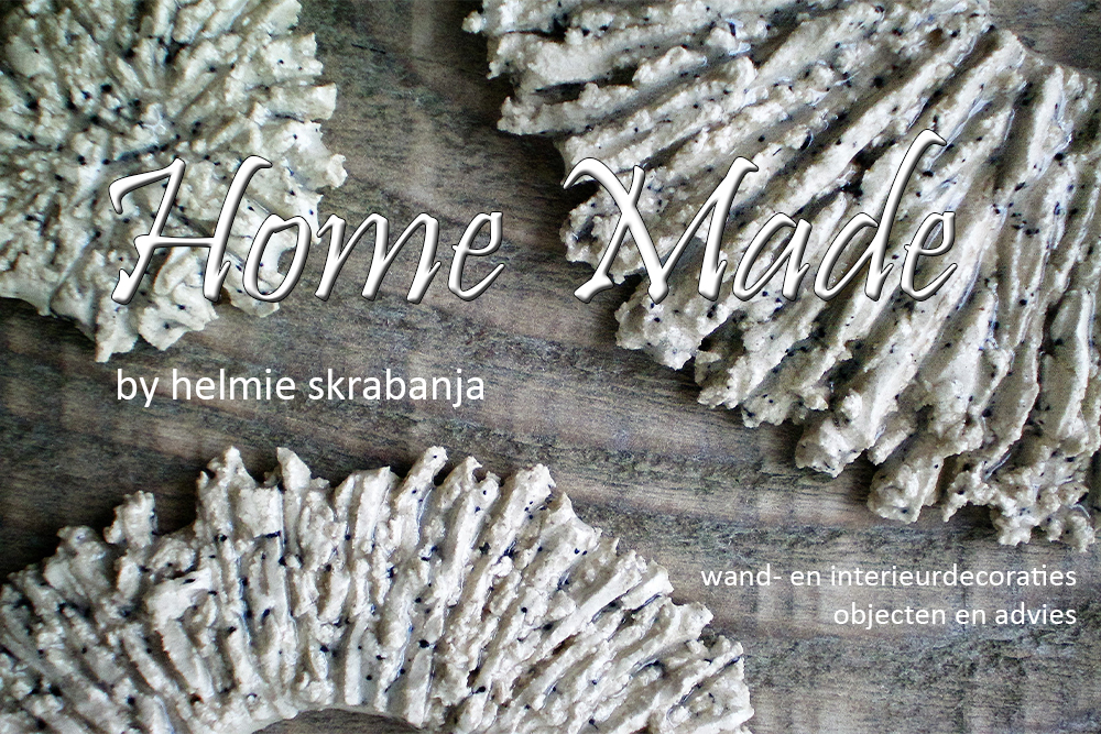 Home Made by helmie skrabanja